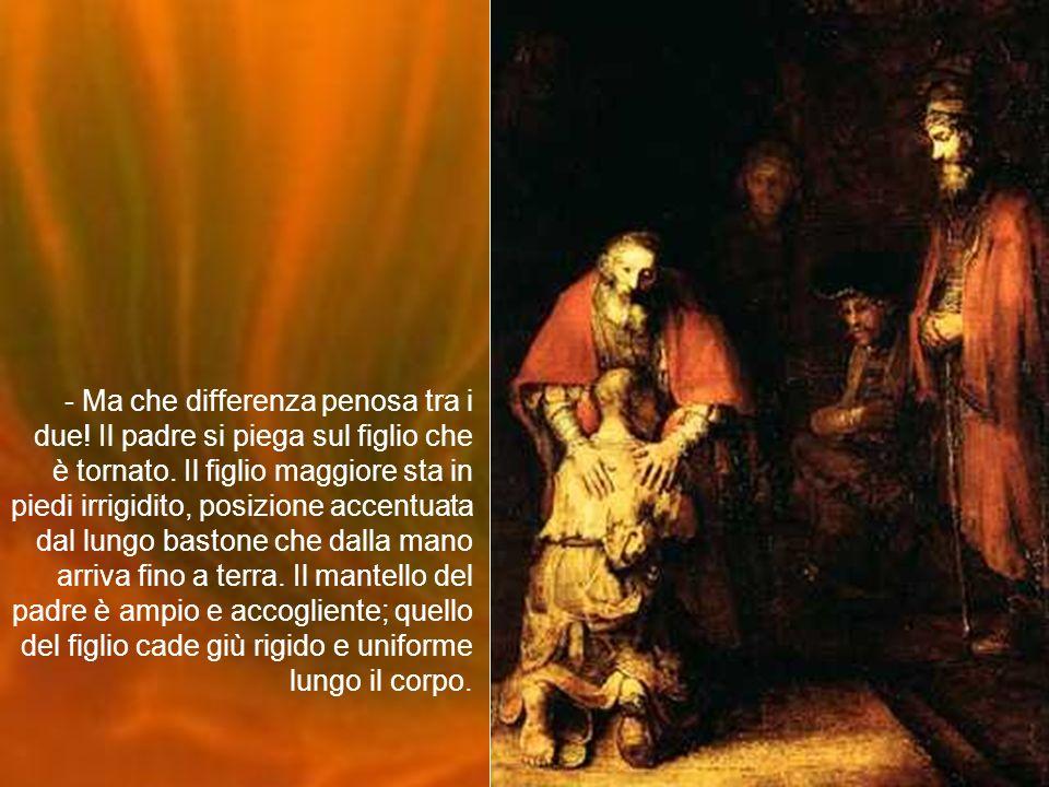 - Il modo in cui il figlio maggiore è stato dipinto da Rembrant lo mostra molto simile al padre: ampi mantelli rossi sulle spalle, una luce sul figlio