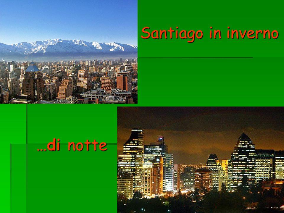 …di notte Santiago in inverno