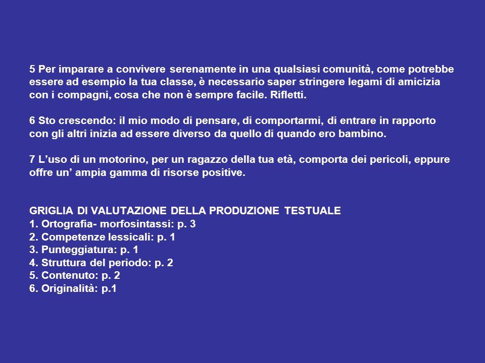GRUPPO CONTINUITA SCUOLA MEDIA-SCUOLA SUPERIORE 2002/2003 PROVA SULLE COMPETENZE ORTOGRAFICHE E GRAMMATICALI PROVA N.