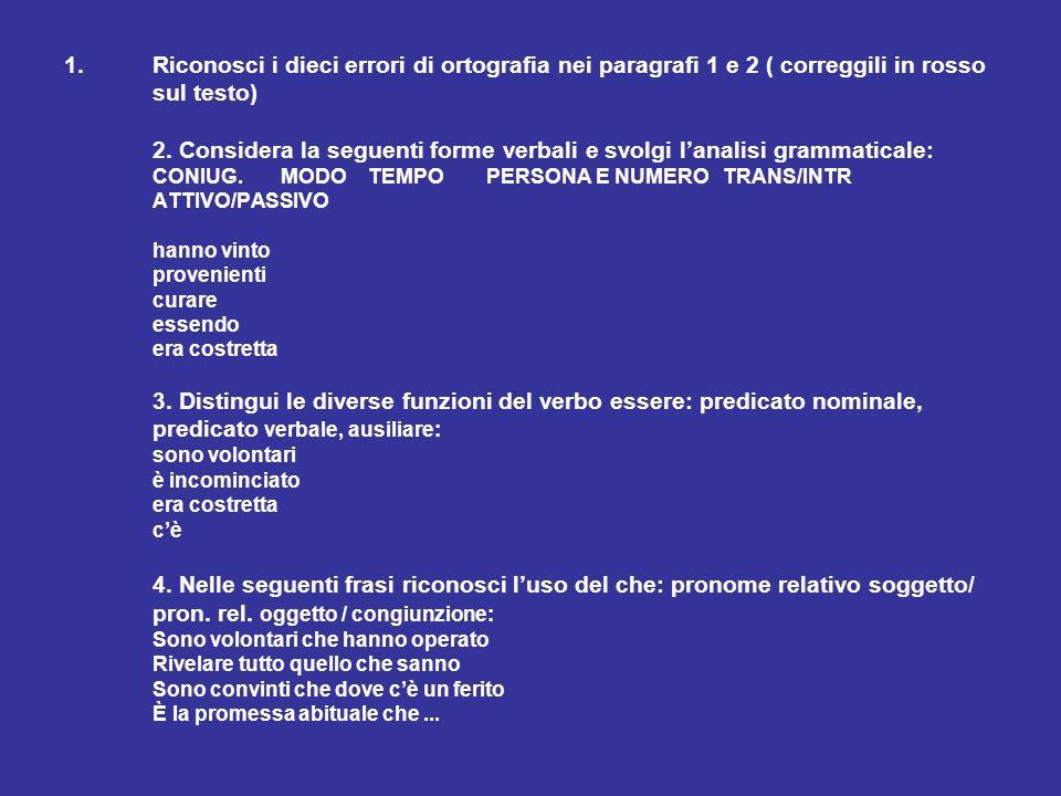 5.Scegli le risposte esatte ( par.