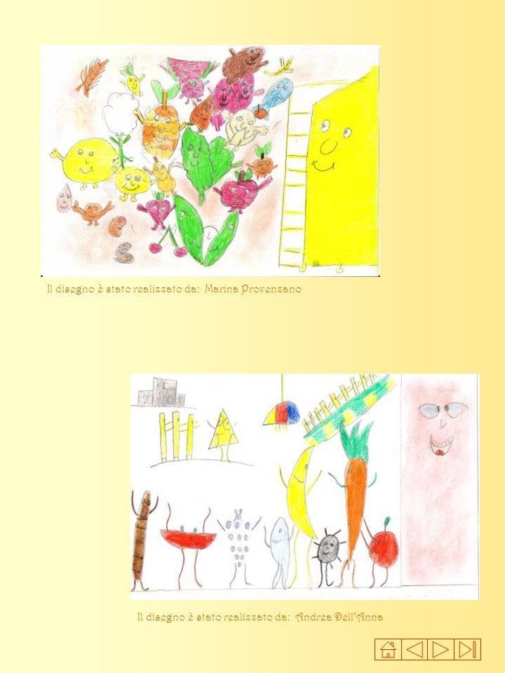 Il disegno è stato realizzato da: Marina Provenzano Il disegno è stato realizzato da: Andrea DellAnna