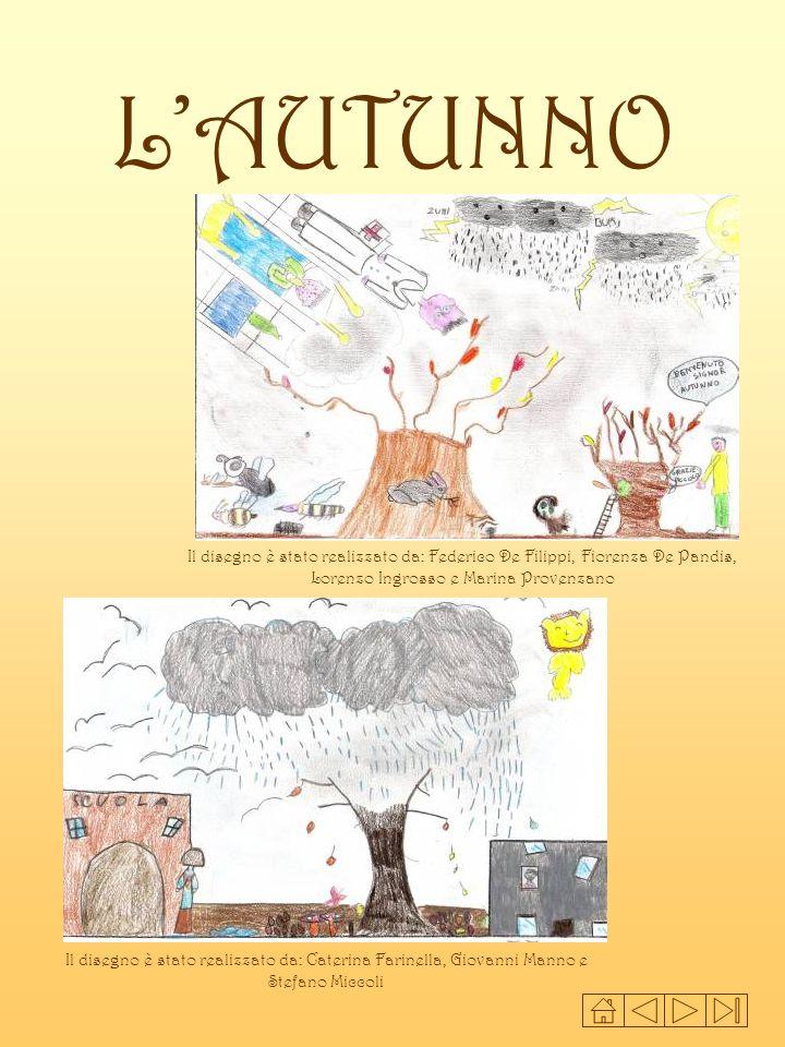 LAUTUNNO Il disegno è stato realizzato da: Federico De Filippi, Fiorenza De Pandis, Lorenzo Ingrosso e Marina Provenzano Il disegno è stato realizzato