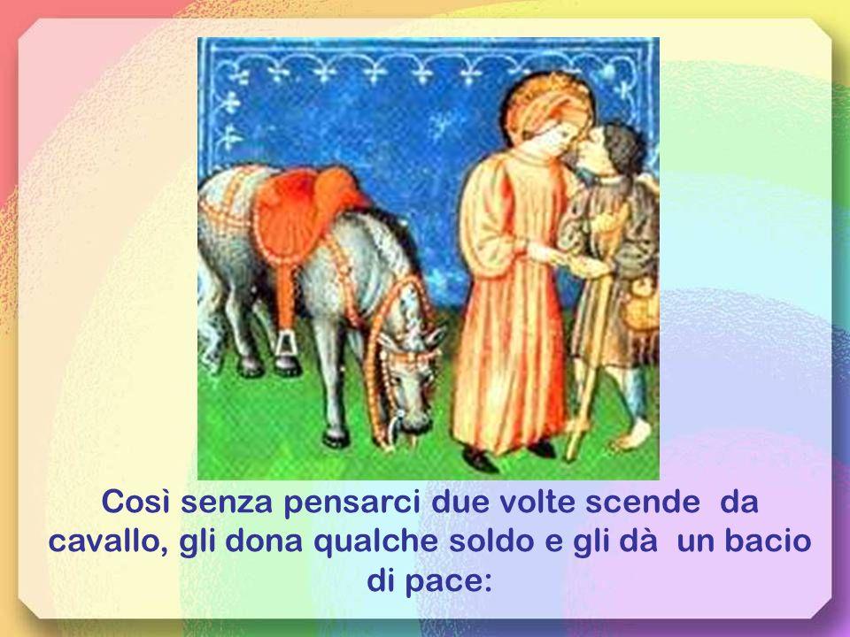Tornato ad Assisi partecipa ad una festa con gli amici, tornando a casa vede un lebbroso a un lato della strada,sente il desiderio di abbracciarlo, di