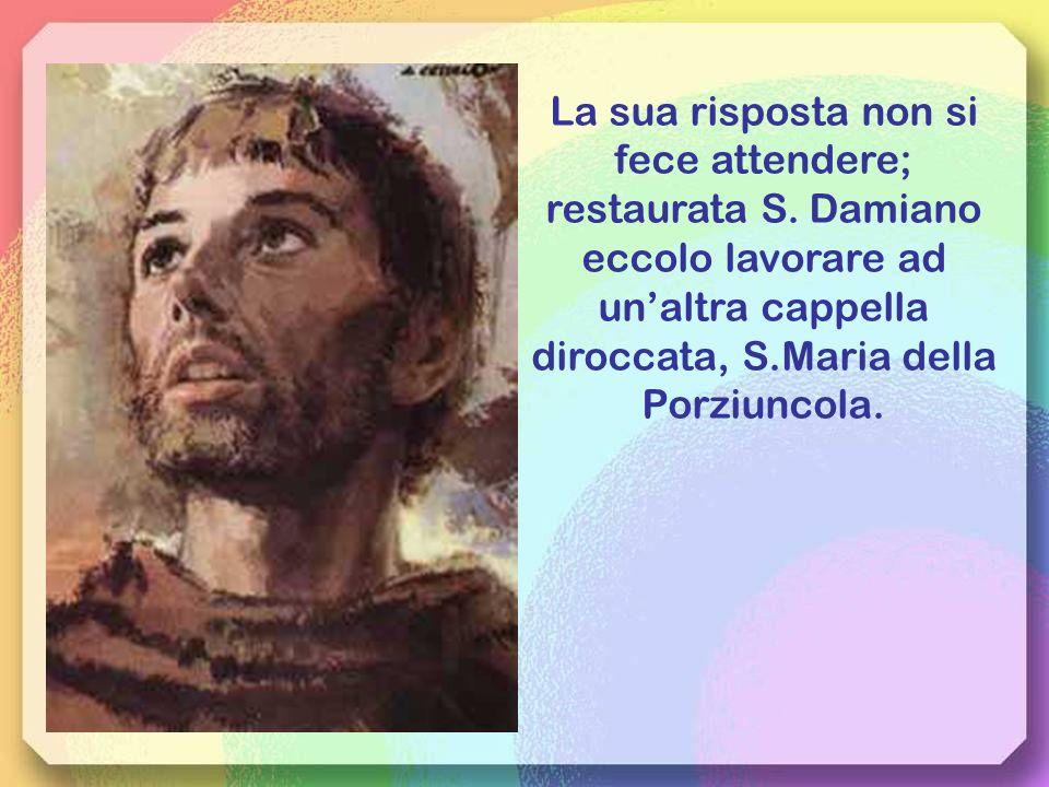 Francesco, va e ripara la mia chiesa.