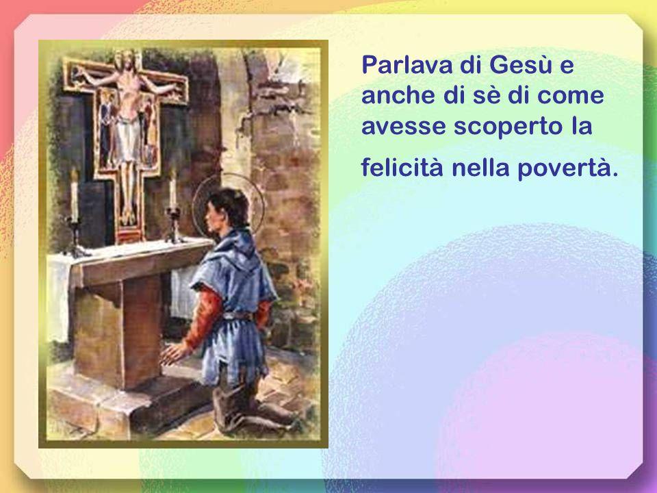 Passava le sue giornate camminando e pregando con indosso solo la sua tunica e con in mano il rosario: stava proprio bene.