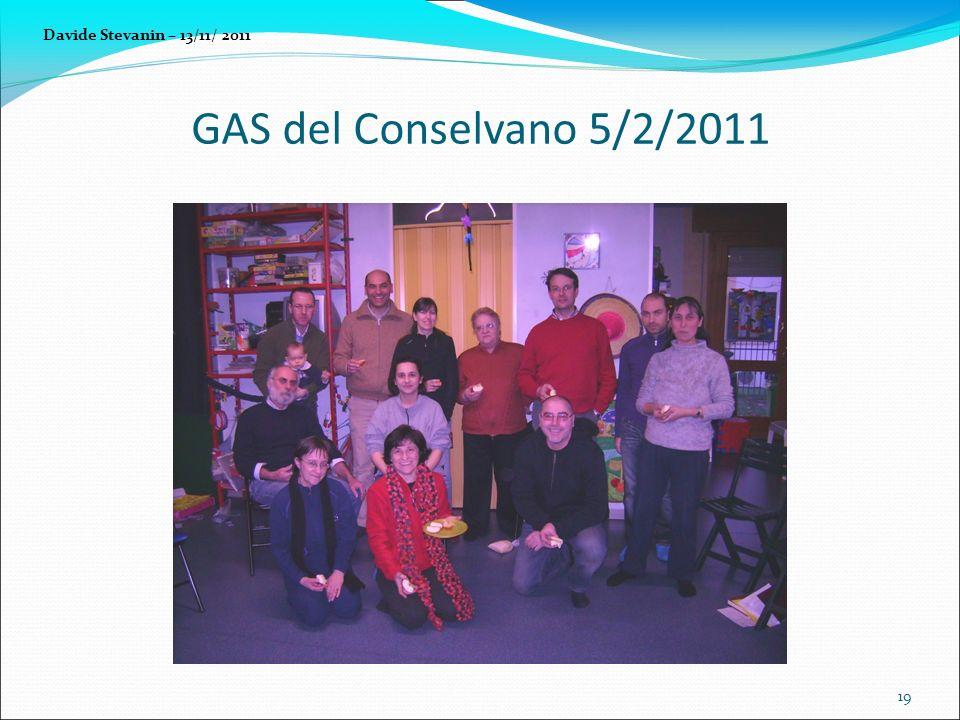 GAS del Conselvano 5/2/2011 19 Davide Stevanin – 13/11/ 2011
