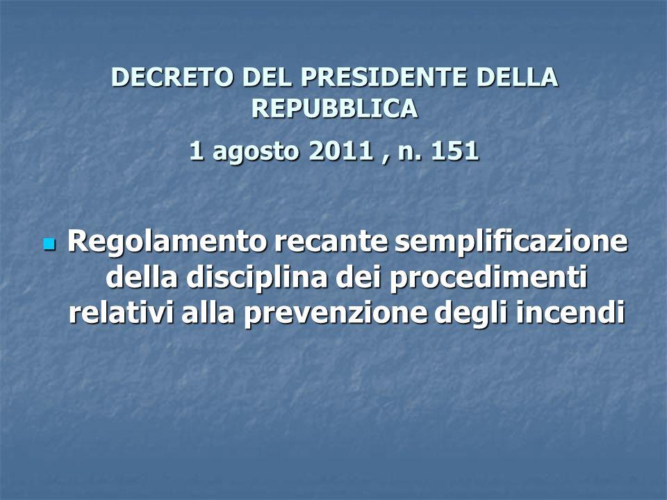 DECRETO DEL PRESIDENTE DELLA REPUBBLICA 1 agosto 2011, n.