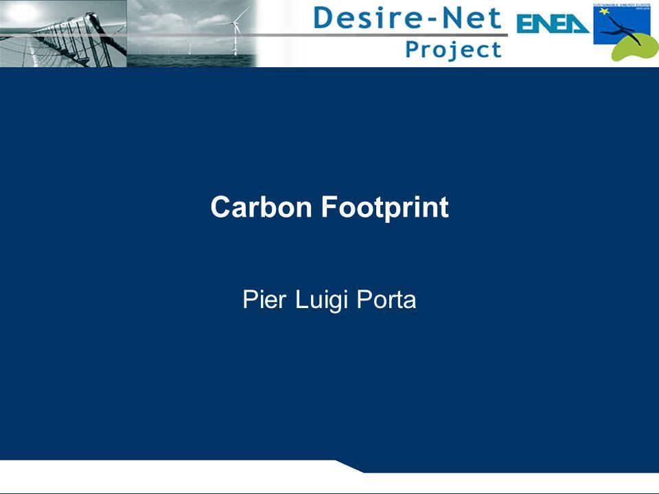 Obiettivi del corso Il corso fornisce una descrizione del Carbon Footprint, strumento per il calcolo delle emissioni di anidride carbonica (CO 2 ) e di altri gas serra (cioè con effetti di alterazione del clima), ed una panoramica delle sue applicazioni.