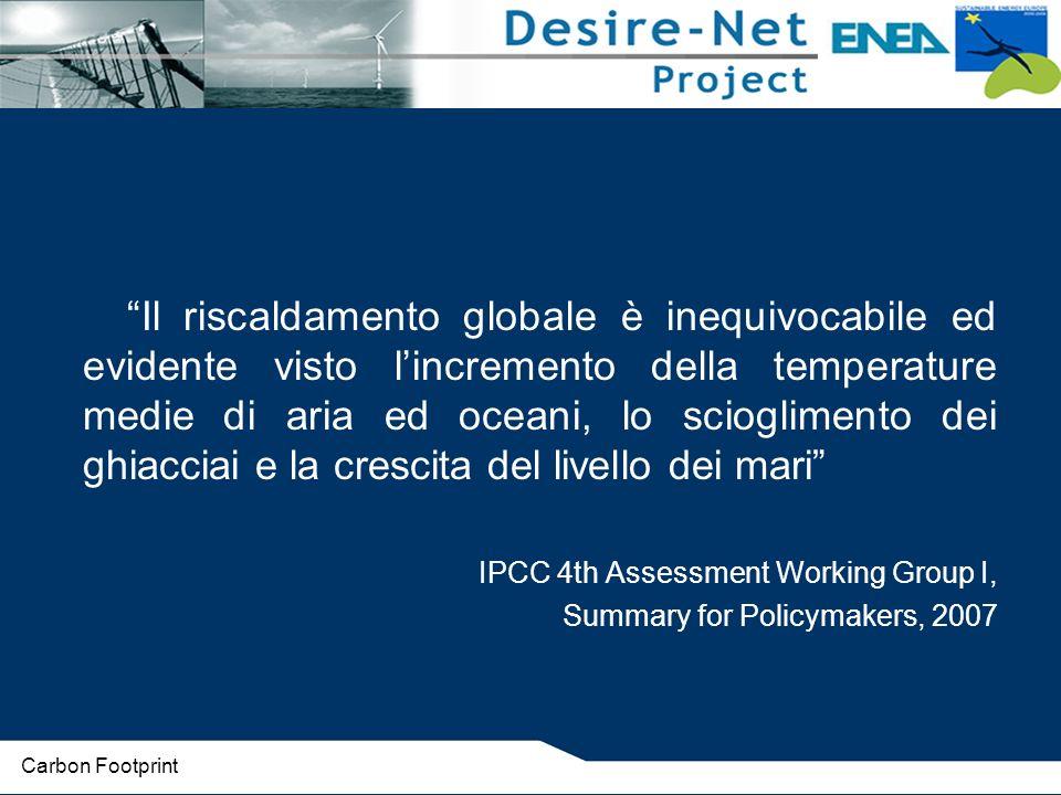 The Greenhouse Gas Protocol Standard e linee guida per contabilizzazione e rendicontazione dei gas serra delle organizzazioni.