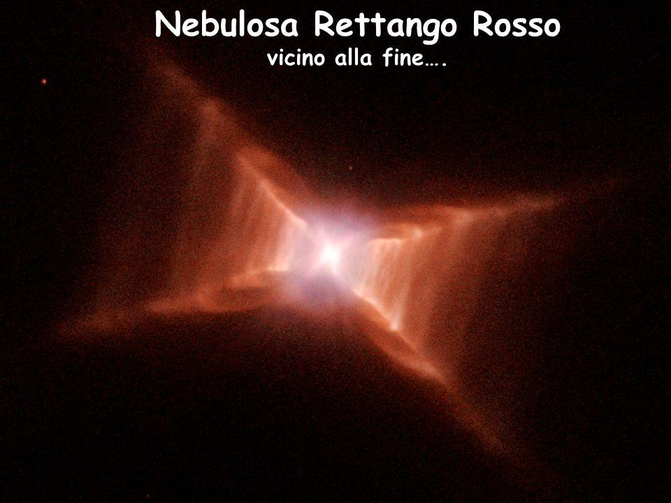 Nebulosa Rettango Rosso vicino alla fine….
