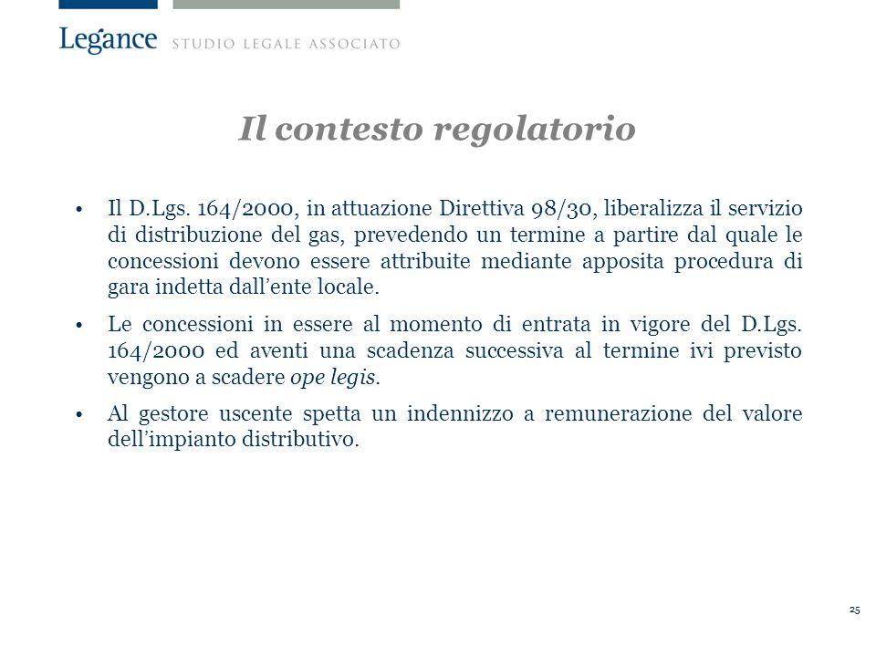 25 Il contesto regolatorio Il D.Lgs.