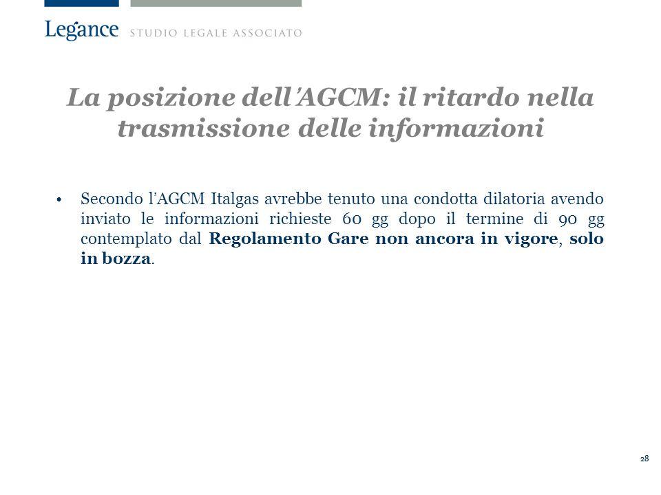 28 Secondo lAGCM Italgas avrebbe tenuto una condotta dilatoria avendo inviato le informazioni richieste 60 gg dopo il termine di 90 gg contemplato dal Regolamento Gare non ancora in vigore, solo in bozza.