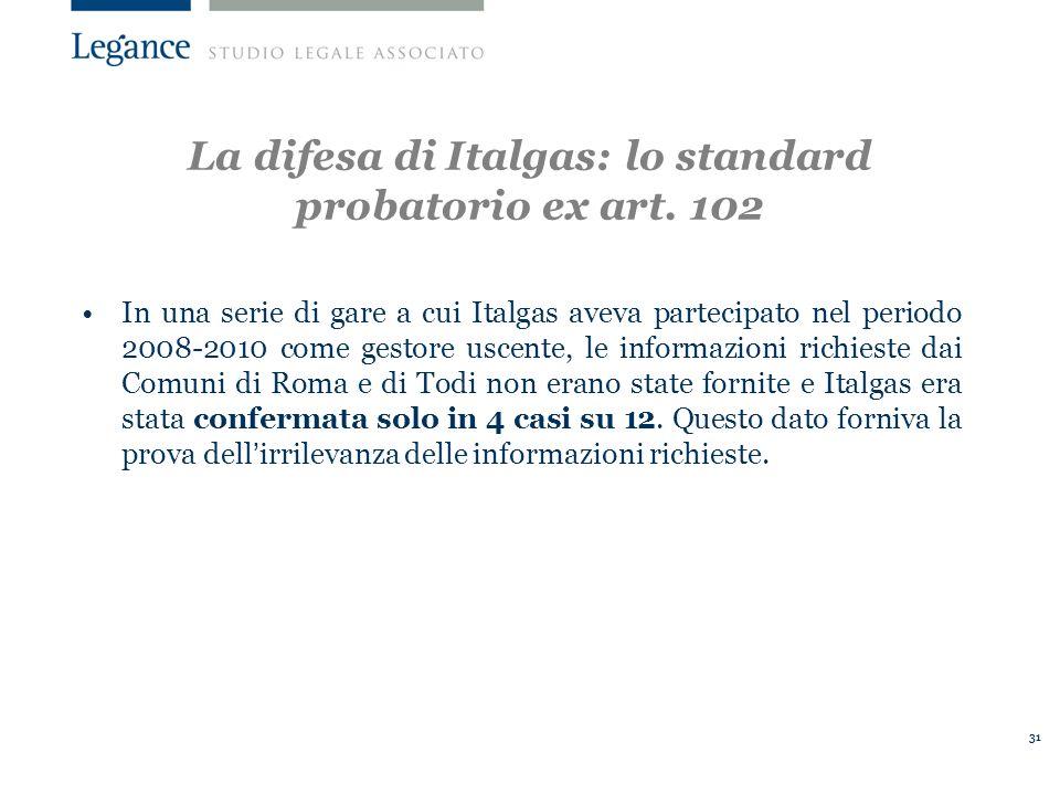 31 La difesa di Italgas: lo standard probatorio ex art.