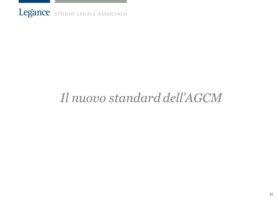 35 Il nuovo standard dellAGCM