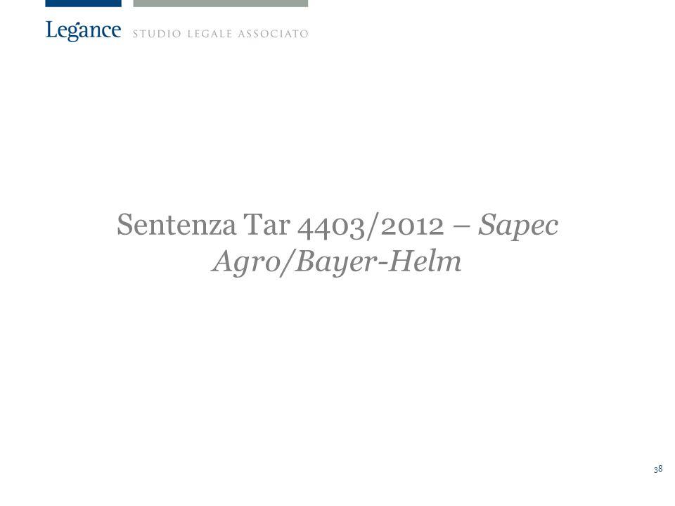 38 Sentenza Tar 4403/2012 – Sapec Agro/Bayer-Helm