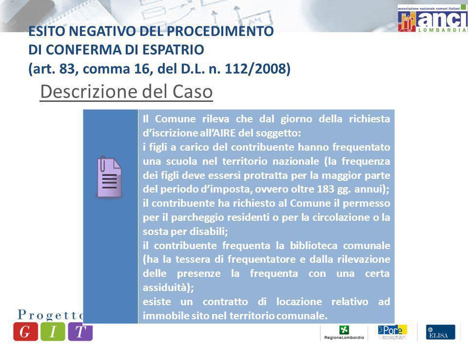 ESITO NEGATIVO DEL PROCEDIMENTO DI CONFERMA DI ESPATRIO (art.