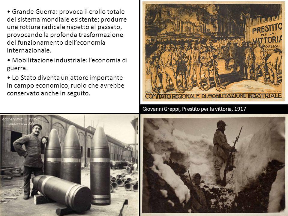 Grande Guerra: provoca il crollo totale del sistema mondiale esistente; produrre una rottura radicale rispetto al passato, provocando la profonda tras