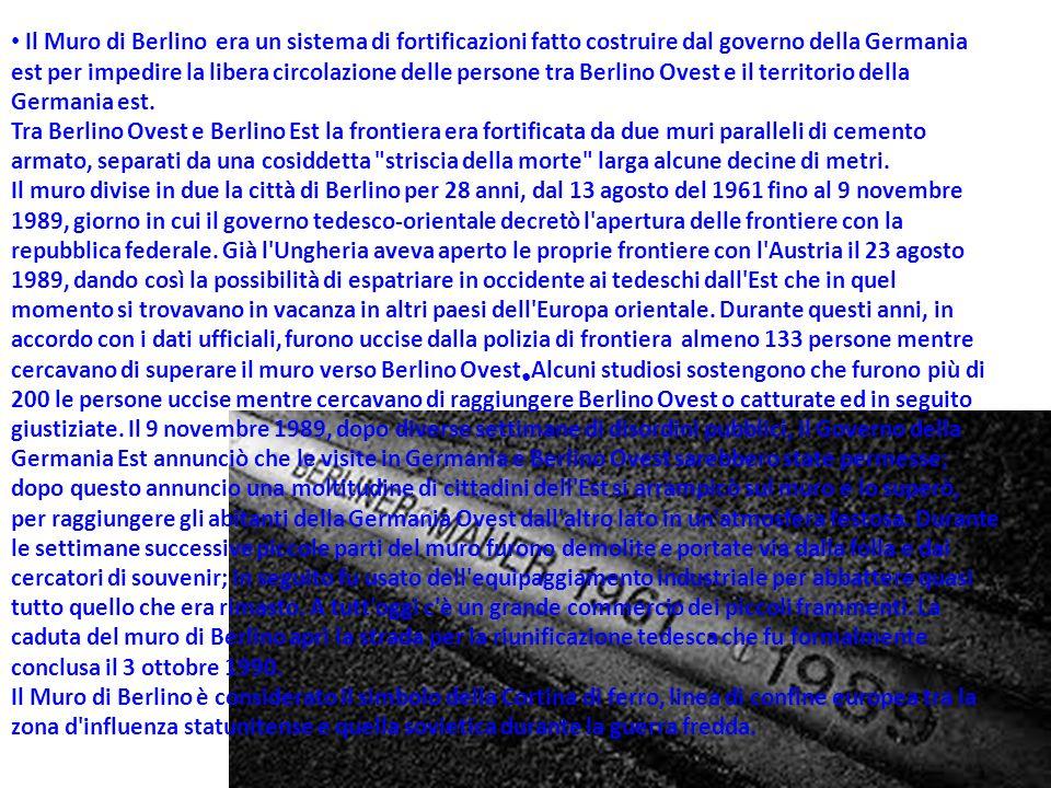 Nello stesso anno del crollo del muro molti Paesi dellest europeo cessarono di essere comunisti.