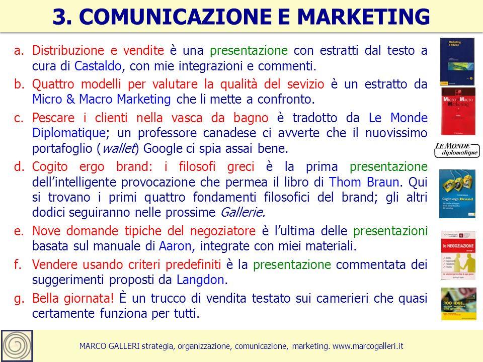 a.Distribuzione e vendite è una presentazione con estratti dal testo a cura di Castaldo, con mie integrazioni e commenti.