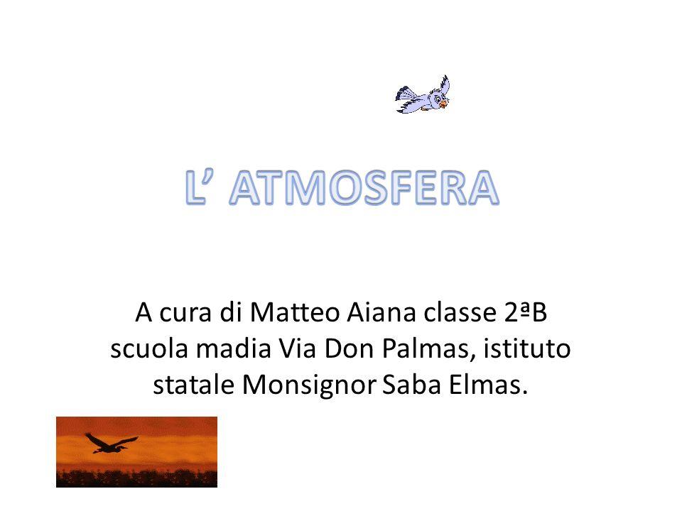 A cura di Matteo Aiana classe 2ªB scuola madia Via Don Palmas, istituto statale Monsignor Saba Elmas.