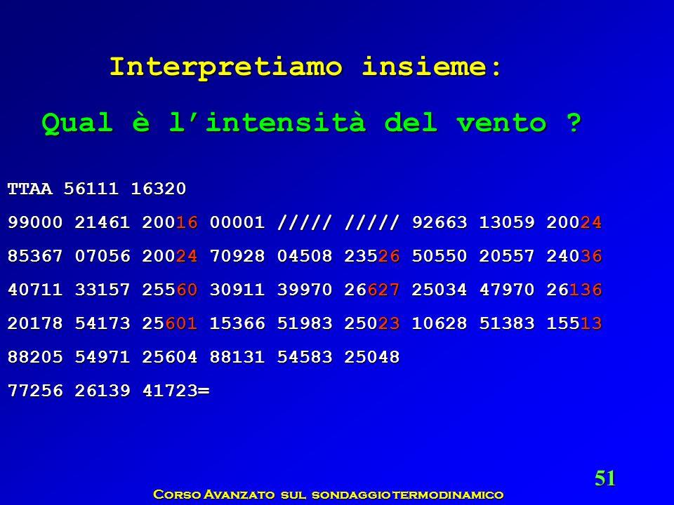 Corso Avanzato sul sondaggio termodinamico 51 TTAA 56111 16320 99000 21461 20016 00001 ///// ///// 92663 13059 20024 85367 07056 20024 70928 04508 235