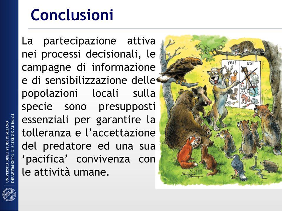 La partecipazione attiva nei processi decisionali, le campagne di informazione e di sensibilizzazione delle popolazioni locali sulla specie sono presu