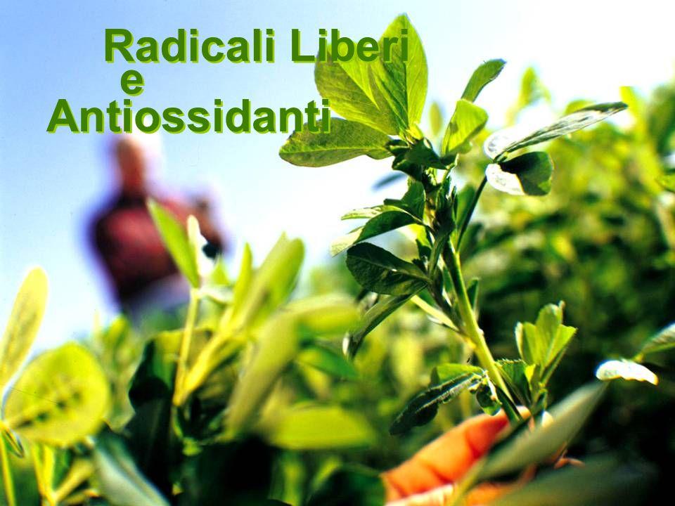 Radicali Liberi Antiossidanti e e