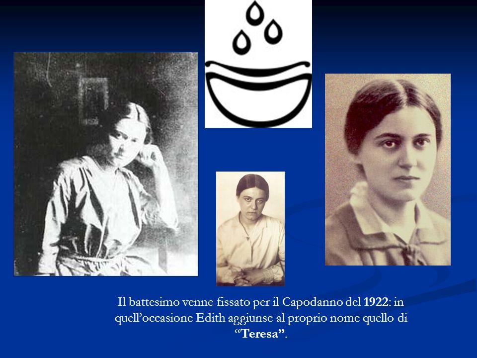 Il battesimo venne fissato per il Capodanno del 1922: in quelloccasione Edith aggiunse al proprio nome quello di Teresa.