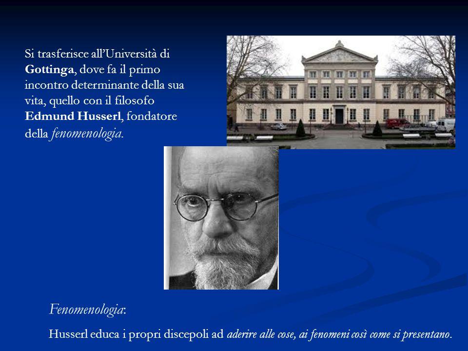 Si trasferisce allUniversità di Gottinga, dove fa il primo incontro determinante della sua vita, quello con il filosofo Edmund Husserl, fondatore della fenomenologia.
