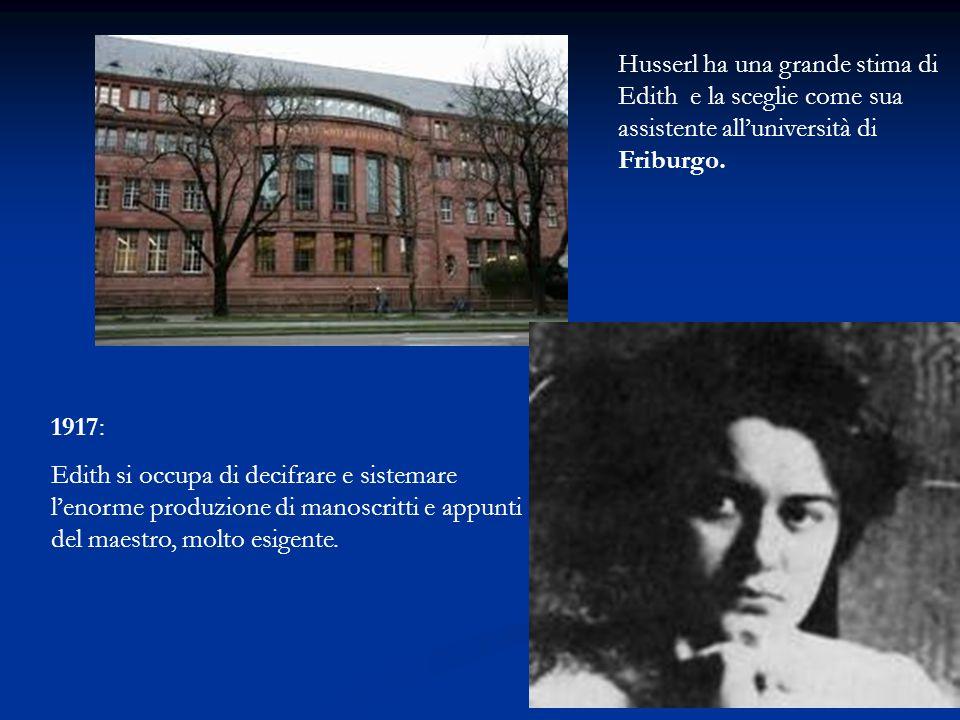 1917: Edith si occupa di decifrare e sistemare lenorme produzione di manoscritti e appunti del maestro, molto esigente. Husserl ha una grande stima di