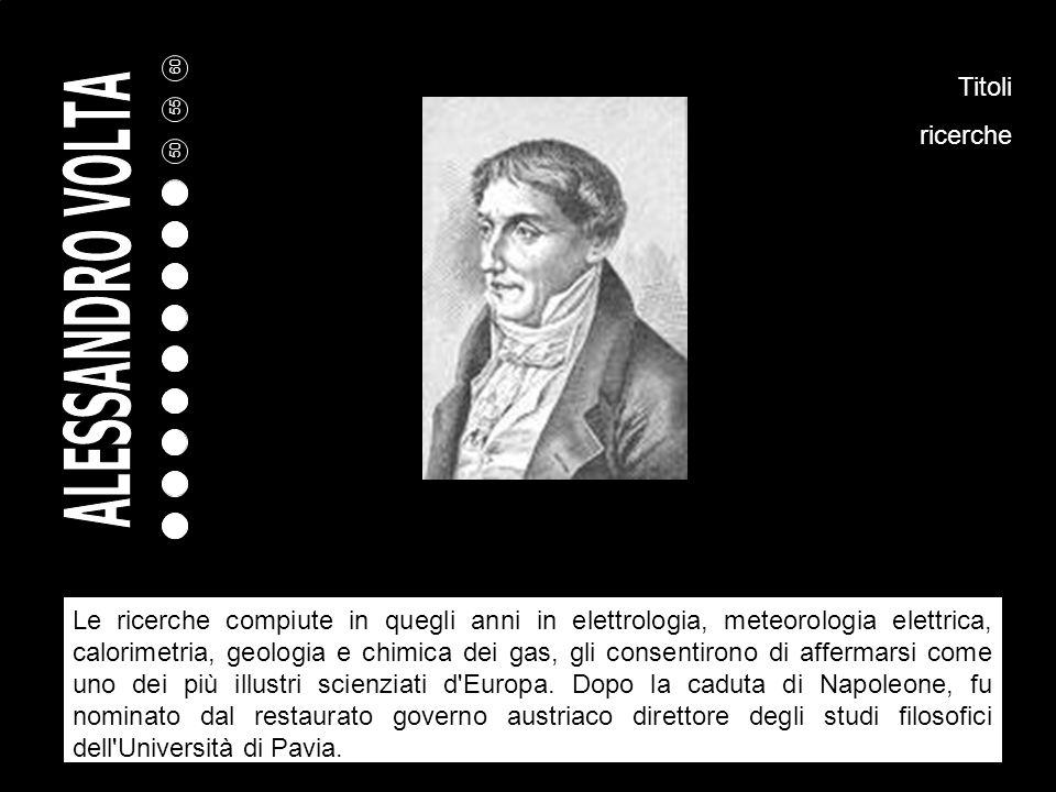 Studi insegnamento Pavia La sua passione fu sempre lo studio dell'elettricità e, ancora giovane studente, scrisse un poema in latino su questo nuovo f