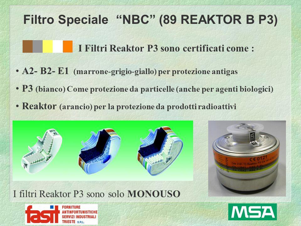Filtro Speciale NBC (89 REAKTOR B P3) I Filtri Reaktor P3 sono certificati come : I filtri Reaktor P3 sono solo MONOUSO A2- B2- E1 (marrone-grigio-gia