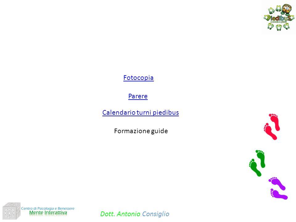 Parere Calendario turni piedibus Formazione guide Dott. Antonio Consiglio Fotocopia