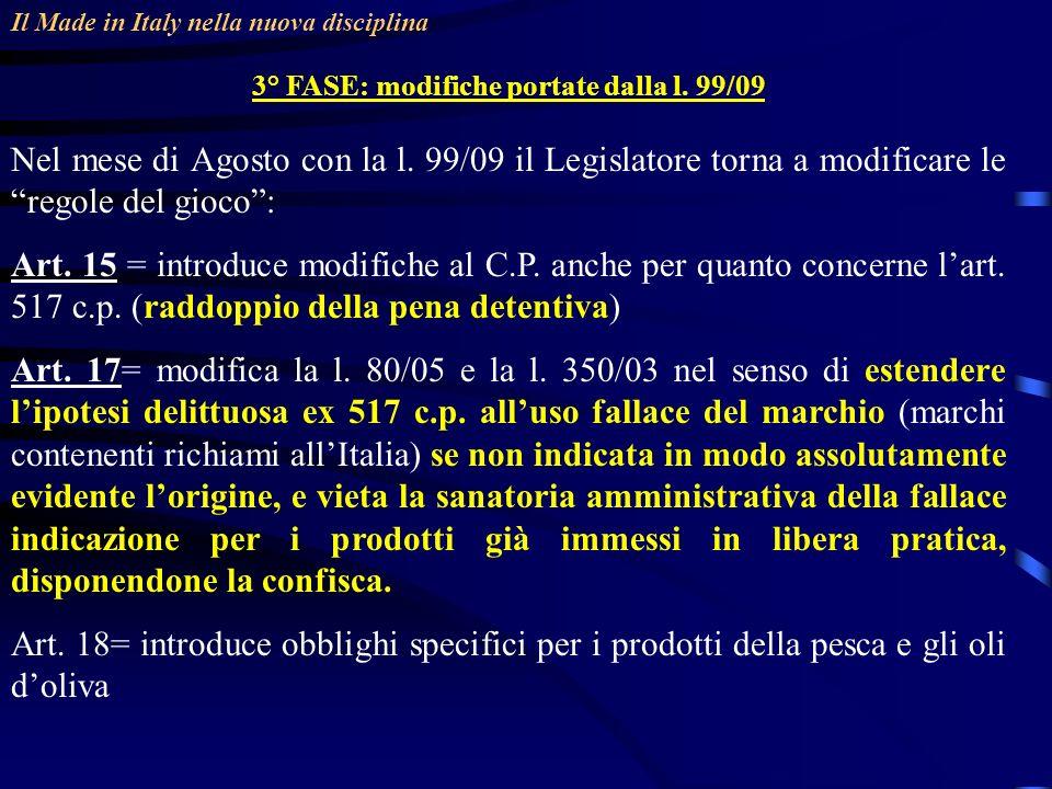 Il Made in Italy nella nuova disciplina 3° FASE: modifiche portate dalla l.