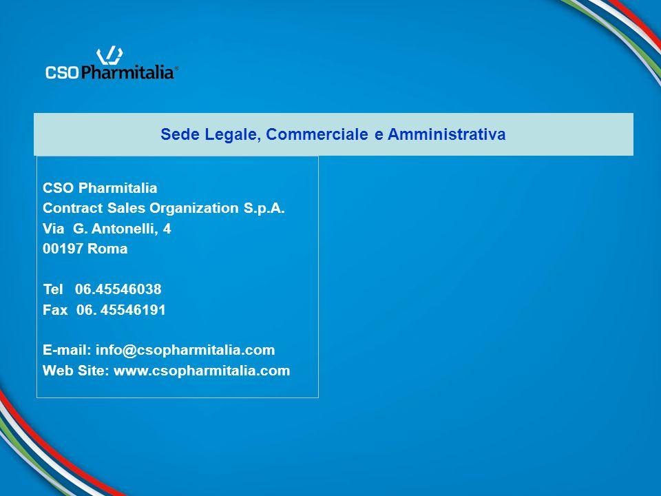 CSO Pharmitalia Contract Sales Organization S.p.A. Via G. Antonelli, 4 00197 Roma Tel 06.45546038 Fax 06. 45546191 E-mail: info@csopharmitalia.com Web