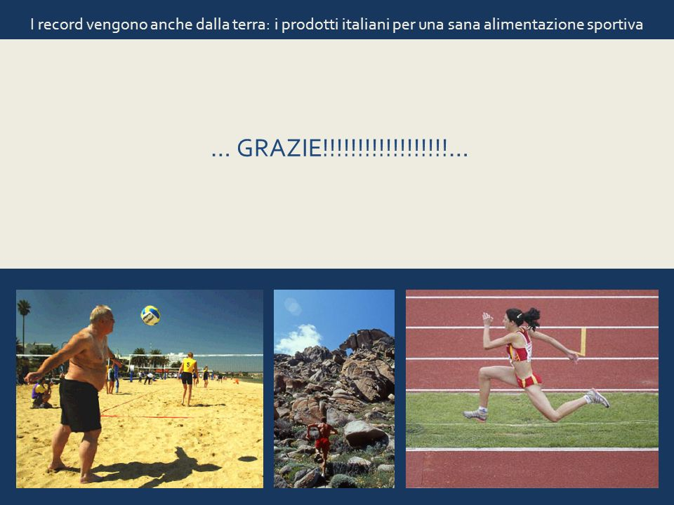 I record vengono anche dalla terra: i prodotti italiani per una sana alimentazione sportiva … GRAZIE!!!!!!!!!!!!!!!!!!…