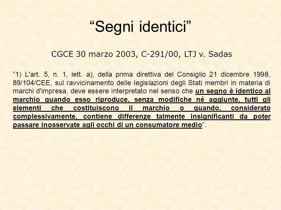 CGCE 30 marzo 2003, C-291/00, LTJ v.Sadas 1) L art.