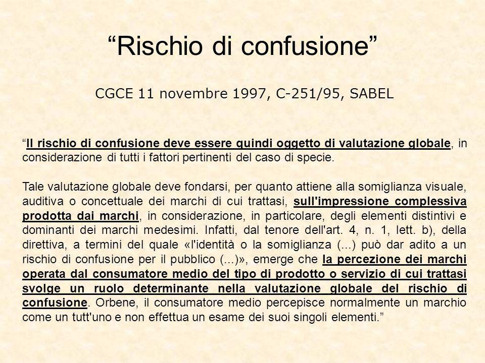 CGCE 11 novembre 1997, C-251/95, SABEL Il rischio di confusione deve essere quindi oggetto di valutazione globale, in considerazione di tutti i fattori pertinenti del caso di specie.