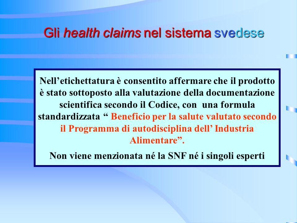 Nelletichettatura è consentito affermare che il prodotto è stato sottoposto alla valutazione della documentazione scientifica secondo il Codice, con u