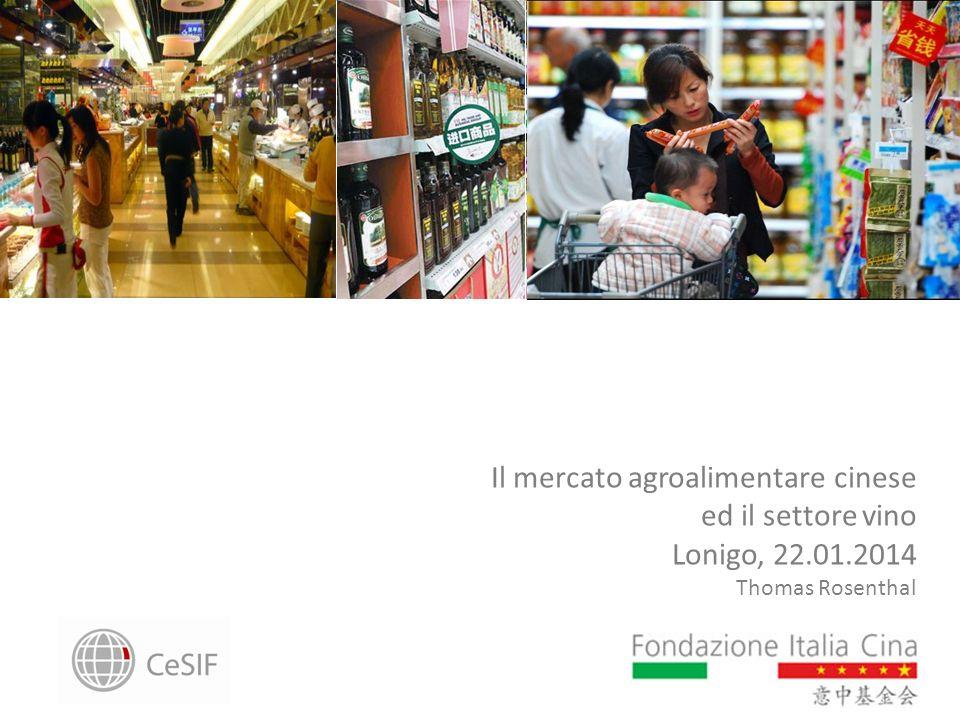 Il mercato agroalimentare cinese ed il settore vino Lonigo, 22.01.2014 Thomas Rosenthal