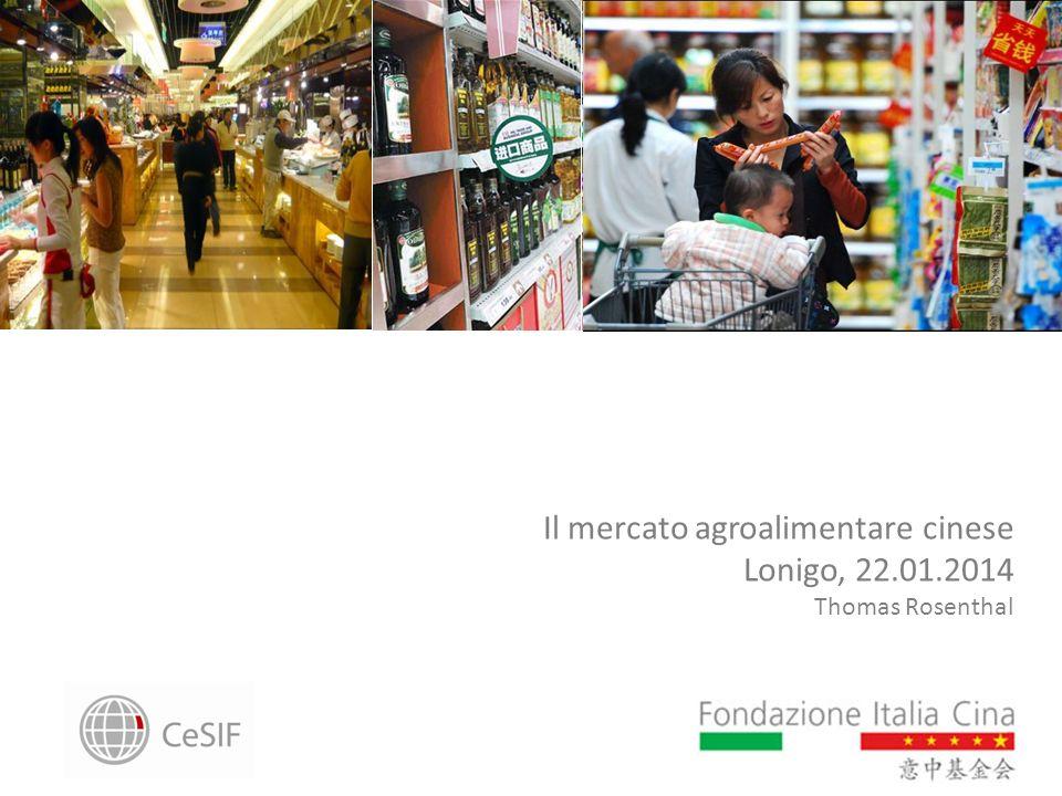 Il mercato agroalimentare cinese Lonigo, 22.01.2014 Thomas Rosenthal