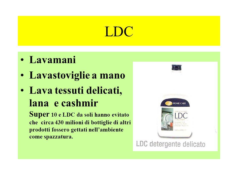 LDC Lavamani Lavastoviglie a mano Lava tessuti delicati, lana e cashmir Super 10 e LDC da soli hanno evitato che circa 430 milioni di bottiglie di alt