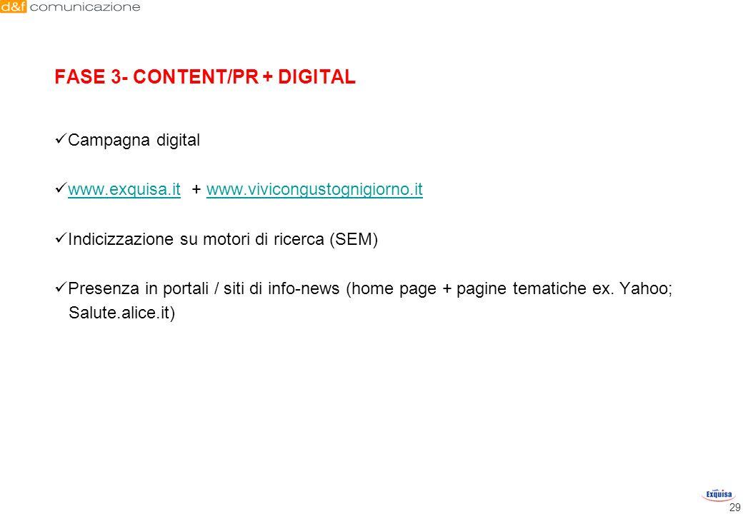29 Campagna digital www.exquisa.it + www.vivicongustognigiorno.itwww.exquisa.itwww.vivicongustognigiorno.it Indicizzazione su motori di ricerca (SEM)