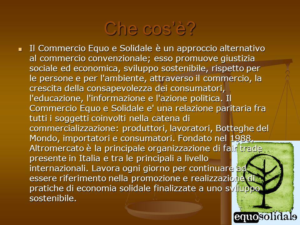 ALIMENTARI ALIMENTARI I prodotti alimentari sono intimamente legati alla nascita del commercio equo e solidale, in particolare i prodotti coloniali quali il caffè, il tè, lo zucchero di canna e il cacao.