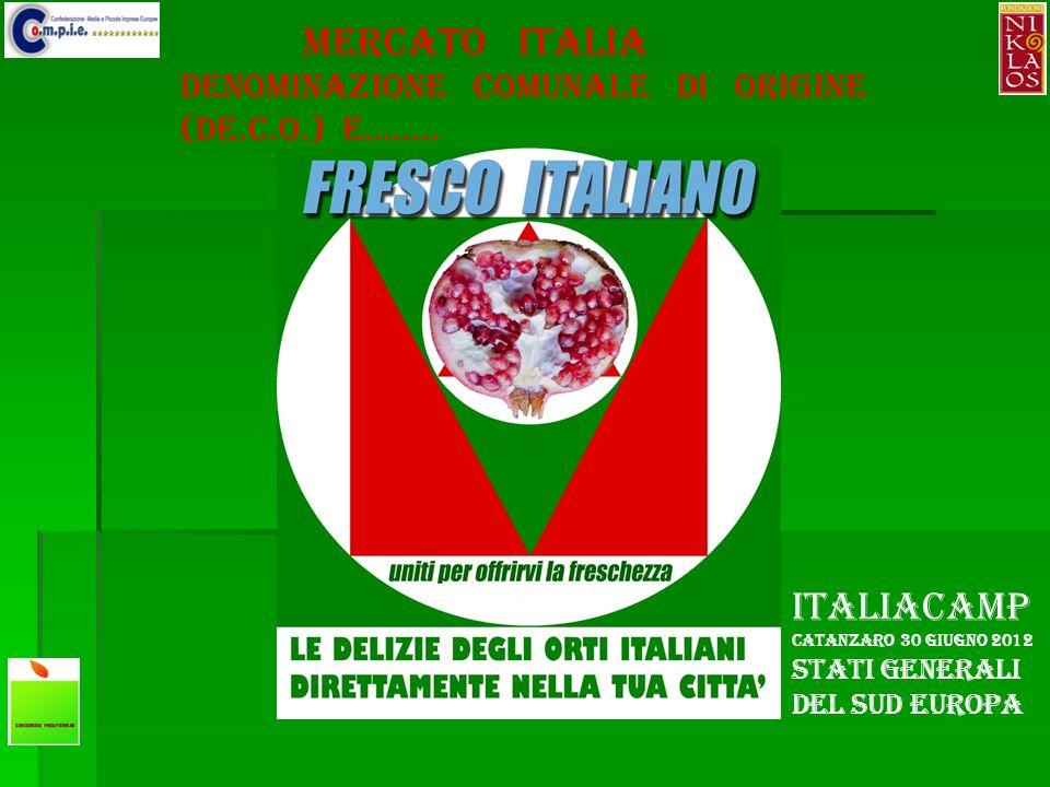 mercato ITALIA DENOMINAZIONE COMUNALE DI ORIGINE (DE.C.O.) e……..