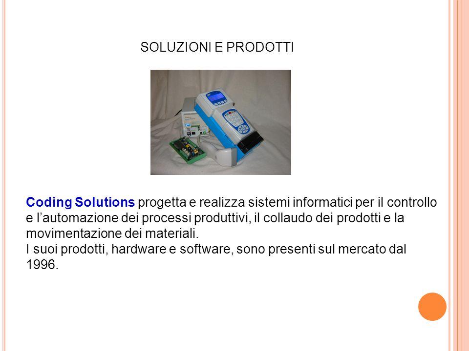 Coding Solutions progetta e realizza sistemi informatici per il controllo e lautomazione dei processi produttivi, il collaudo dei prodotti e la movimentazione dei materiali.