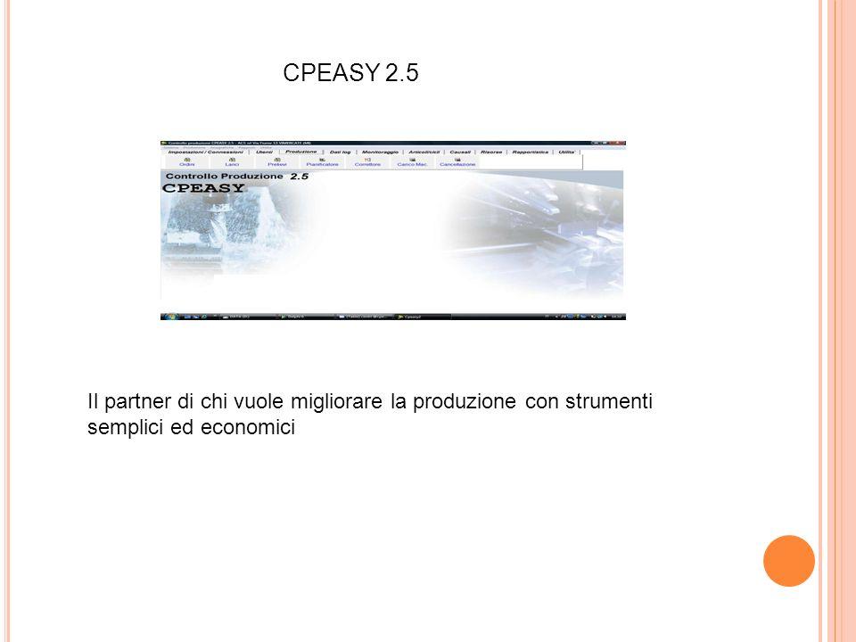 CPEASY 2.5 Il partner di chi vuole migliorare la produzione con strumenti semplici ed economici