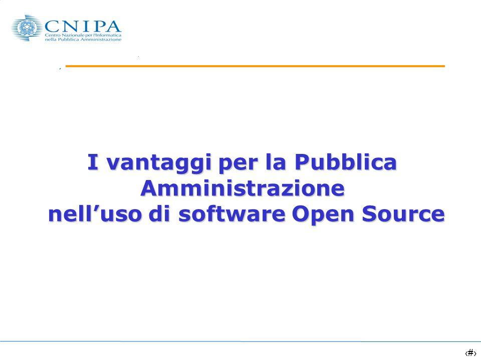 1 I vantaggi per la Pubblica Amministrazione nelluso di software Open Source