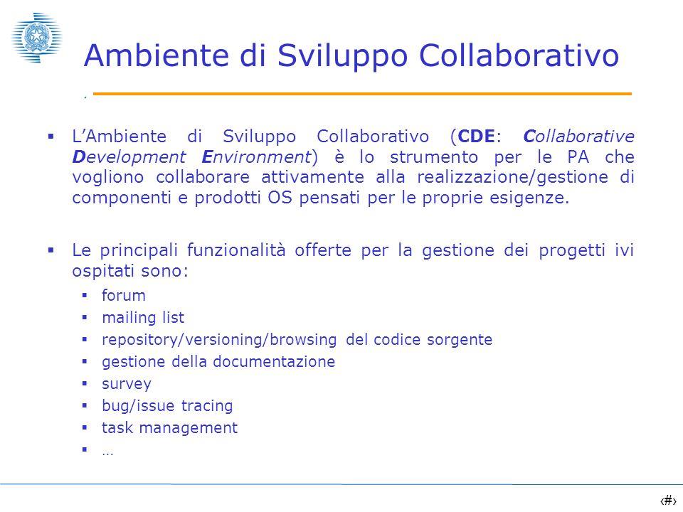 14 Ambiente di Sviluppo Collaborativo LAmbiente di Sviluppo Collaborativo (CDE: Collaborative Development Environment) è lo strumento per le PA che vo