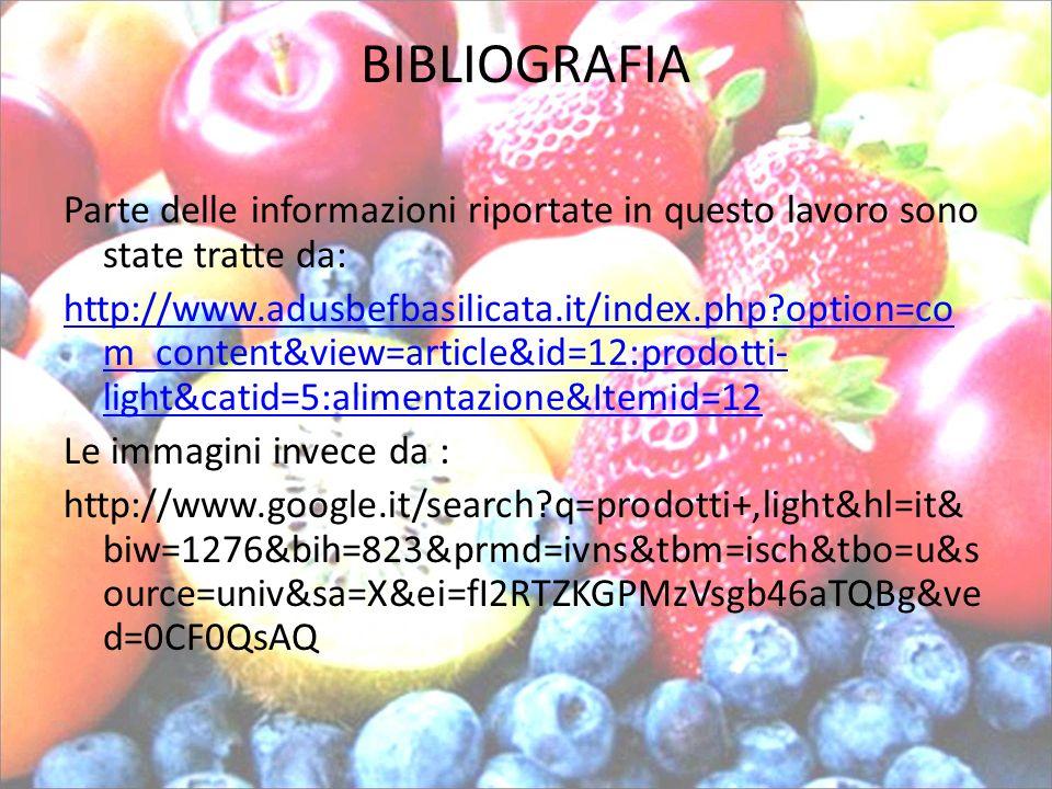 BIBLIOGRAFIA Parte delle informazioni riportate in questo lavoro sono state tratte da: http://www.adusbefbasilicata.it/index.php?option=co m_content&v